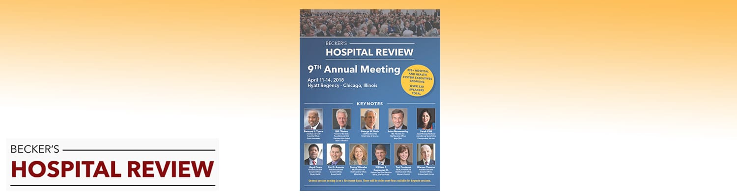 Wrapping Up Becker's Hospital Review 2018 Healthcare Conference