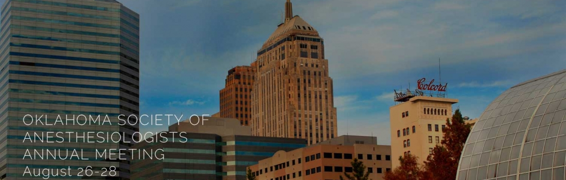 We're Back Again at the Oklahoma Society of Anesthesiologists' Annual Meeting